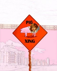 Pig Crossing by Janice Taylor, Self-Help Artist (art that invokes happy wisdom). www.OurLadyofWeightLoss.com