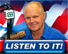 Rush Limbaugh - Conservative Talk Show Host - On M-F on most major market radio stations. On IHeartRadio.com Free. Rush's web site: RushLimbaugh.com