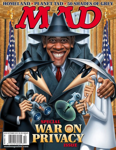 MAD Magazine Cover whose MAD about Obama Spy program. Will Obama ban MAD for life?