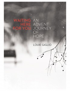 Louie Giglio's latest book Waiting Here For You: An Advent Journey of Hope (photo courtesy of The Media Collective)
