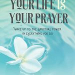 "BJ's new book is ""Your Life is Your Prayer"" (Mango Publishing)"
