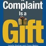 """A Complaint Is a Gift"" by Janelle Barlow and Claus Møller"