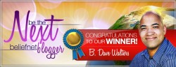 Winner of the Next Beliefnet Featured Blogger Contest