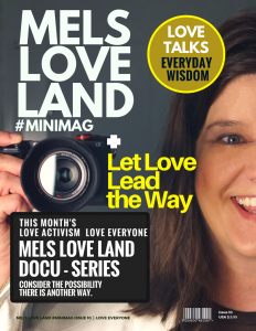 1 Mels Love Land #Minimag Issue 10 Love Everyone