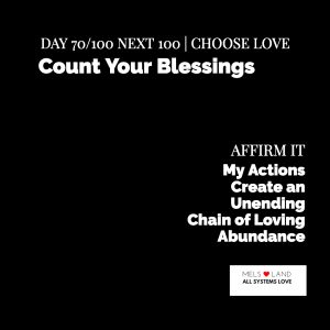 Day 70 8th Next 100 Count Your Blessings