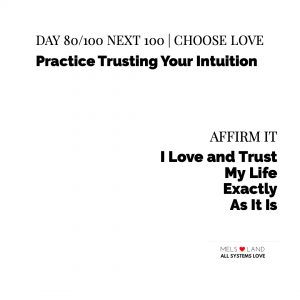 Melanie Lutz Day 80 8th Next 100 Practice Trusting Your Intuition