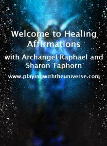 Archangel Raphael's Healing Light Affirmations