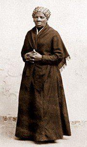- Harriet Tubman