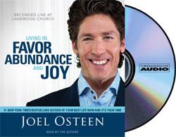 Living in Favor, Abundance, and Joy