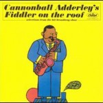 Cannonball_Adderley's_Fiddler_on_the_Roof