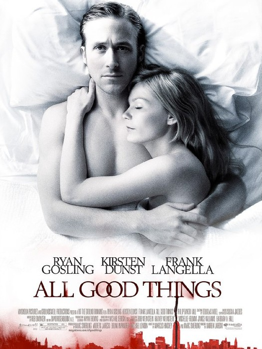 All_Good_Things_movie_movie_poster.525w_700h.jpg